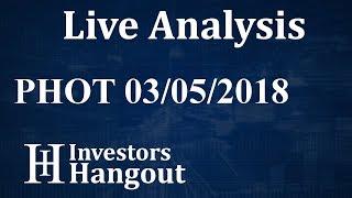 PHOT Stock Growlife Inc. Live Analysis 03-05-2018