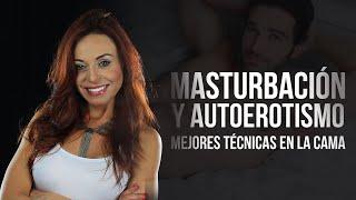 Mejores TÉCNICAS para masturbarse | La Alcoba de Elsy Reyes