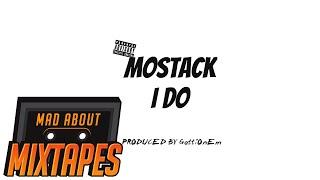 MoStack - I Do (Instrumental/hook) Prod. @GottiOnEm | MadAboutMixtapes