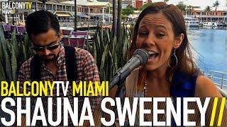 SHAUNA SWEENEY - NEXT TO YOU (BalconyTV) (BalconyTV)