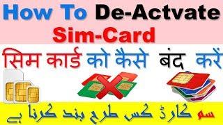 How To De-Activate Sim-Card || Sim-Card Ko Kaise Band Kare || How to Block Any SIM-CARD ||Asani Se