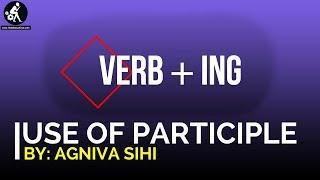 32. Use of Participle | Verb+ing | Gerund | English Grammar | Bangla Tutorial