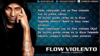 Arcangel   Flow Violento Con Letra La Formula 2012 Original