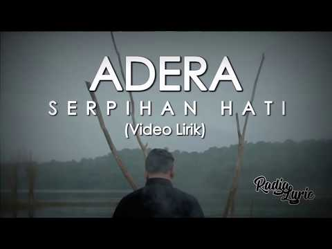 Download Lagu Adera - Serpihan Hati (Video Lirik) MP3