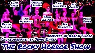 The Rocky Horror Show - 2005 - Directed by Aaron Bogad - FULL SHOW