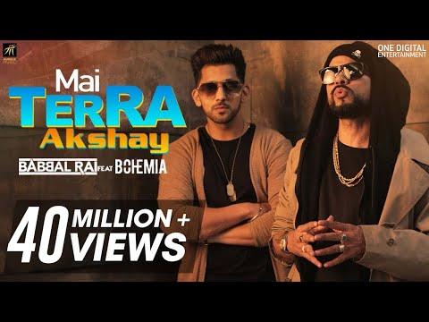 Xxx Mp4 Mai Terra Akshay Babbal Rai Feat Bohemia Latest Punjabi Songs 2018 Humble Music 3gp Sex