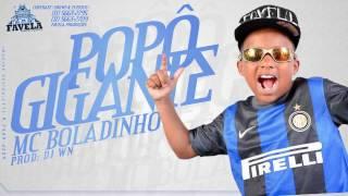 MC Boladinho - Que Popo Gigante (DjWn) (áudio Oficial)