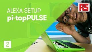 ALEXA on your Raspberry Pi - pi-topPULSE
