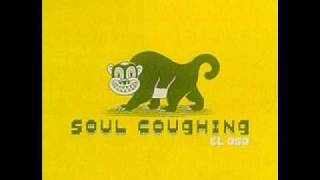 Soul Coughing - $300