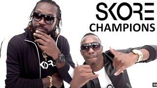 SKORE Champion Song feat. DJ Bravo & Chris Gayle