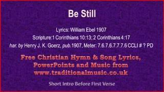 Be Still(Thou Soul of Mine) - Hymn Lyrics & Music