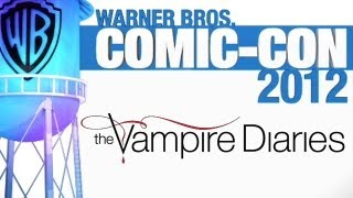 The Vampire Diaries - Comic-Con 2012