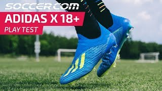 adidas X 18+ Play Test Review