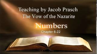 Jacob Prasch The Vow of the Nazarite Numbers 6 - Andrew R