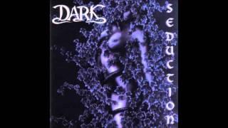 Dark - Love and Seduction
