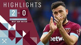 HIGHLIGHTS | CARDIFF CITY 2-0 WEST HAM UNITED