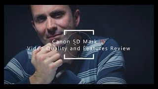 Canon 5D Mark IV  | Video Quality and Features Review