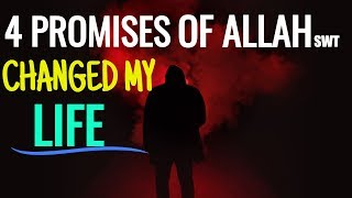 4 PROMISES OF ALLAH WE SHOULD KEEP IN MIND