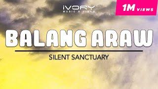 Silent Sanctuary   Balang Araw   Official Lyric Video