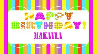 Makayla   Wishes & Mensajes - Happy Birthday
