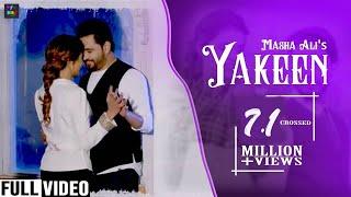Yakeen (Trust ) ਯਕੀਨ | Masha Ali | New Punjabi Full Song 2018
