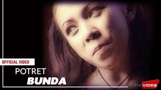 Potret - Bunda | Official Video