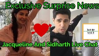 Jacqueline And Sidharth Live Chat Surprise News||Must Watch||A Gentleman Promotion
