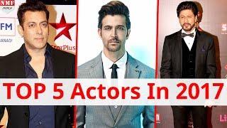 ये Bollywood Actors रहे 2017 में सबसे आगे, देखिए किस को मिली क्या Position