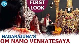 Nagarjuna's New Movie Om Namo Venkatesha First Look || Nagarjuna New Look