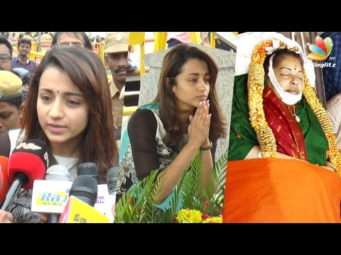 Trisha visits Jayalalitha burial site and pays homage | Funeral Speech