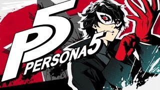 Persona 5 Final Day! Part 1 - Stream Archive