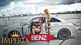 Psiha Delikvento ft. Jala Brat - Benz