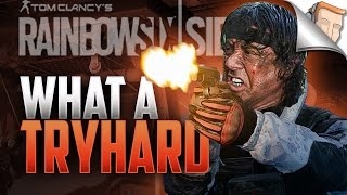 5 THINGS ONLY TRYHARDS DO IN Rainbow Six Siege #1