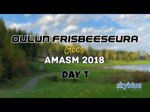 Oulun Frisbeeseura goes AMASM 2018, Day 1