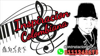 INSPIRACION COLOBIANA 2016 MIRALA