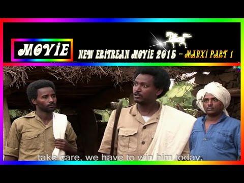 New Eritrean Movie 2015 Mahxi ማህጺ Part 1 Official Eritrean movie