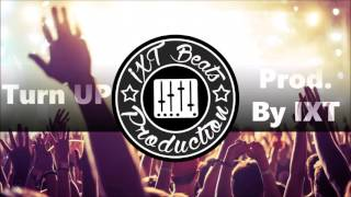 Turn Up | Hard Trap beat | Free download | with hooks and beat drop |