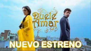 Duele Amar - Nueva novela India en español latino