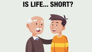 This is how short life really is