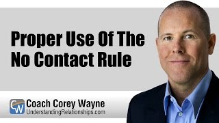 Proper Use Of The No Contact Rule
