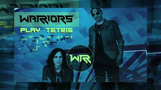 WARRIORS - PLAY TETRIS - FREE DOWNLOAD
