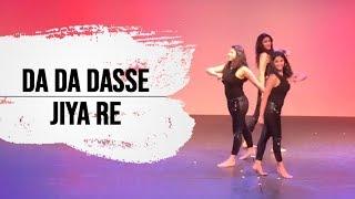 Da Da Dasse & Jiya re