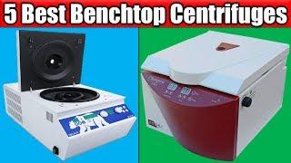 5 Best Benchtop Centrifuges   Best Benchtop Centrifuges   Best Benchtop Centrifuges Reviews