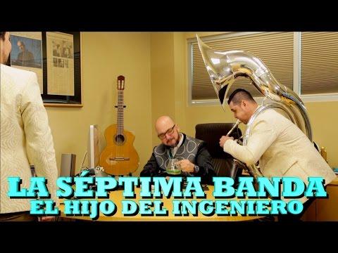 LA SÉPTIMA BANDA - EL HIJO DEL INGENIERO (Versión Pepe's Office)