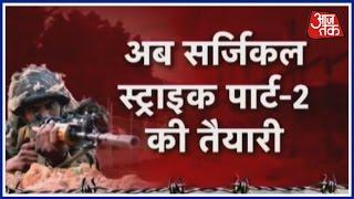 PM Modi Mulling On Surgical Strike Part Two Plan