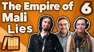 The Empire of Mali - Lies - Extra History - #6