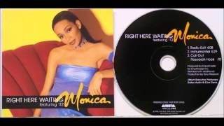 Right Here Waiting-Monica Feat 112