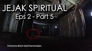Pembuktian - Jejak Spiritual Eps 2 Part 5/5