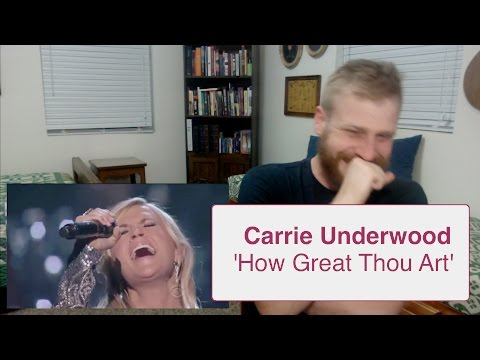 Carrie Underwood - How Great Thou Art | Reaction
