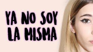 YA NO SOY LA MISMA || Rebeca Stones